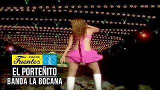 El Porteñito - Banda la Bocana ( Video Oficial ) /Discos Fuentes