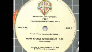 Zapp - More Bounce To The Ounce (12' Version)