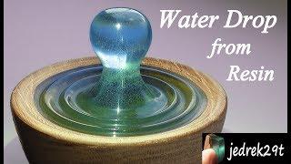 DIY. Water Drop from Resin/Kropla Wody z Żywicy