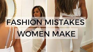 10 Fashion Mistakes Women Make