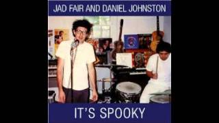 Daniel Johnston and Jad Fair - Chords of Fame