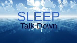 SPOKEN Sleep Talk Down: Meditation for healing, insomnia, relaxing sleep