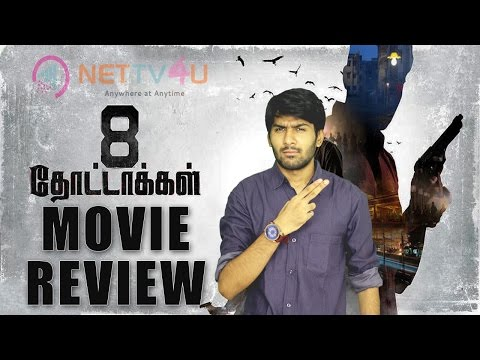 8 Thottakkal Movie Review