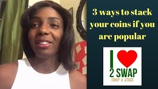 3 ways to stack your coins if you are popular