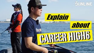 【6 Braided line!! 】Explain about CAREER HIGH6 by Kunihiko Hamamoto.