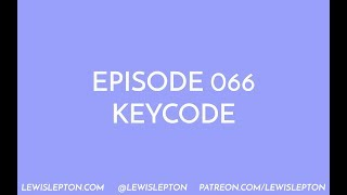 Episode 066 - keycode