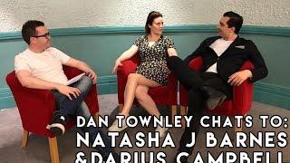 Dan Chats To Natasha J Barnes & Darius Campbell
