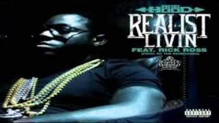 Ace Hood Ft. Rick Ross - Realist Livin