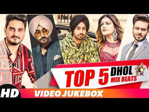 Top 5 Dhol Mix Beats   Diljit Dosanjh   Kulwinder Billa   Mankirt   Kaur B   Party Songs 2018