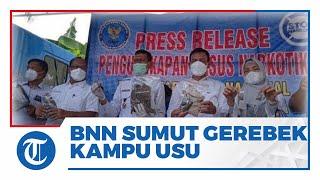 Gerebek Kampus USU, BNN Sumatera Utara Sita 508,6 Gram Ganja, 31 Mahasiswa Positif Pakai Narkoba