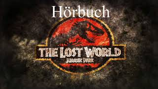 The Lost World Vergessene Welt Michael Crichton Hörbuch