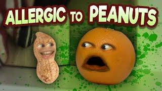 Annoying Orange   Allergic To Peanuts