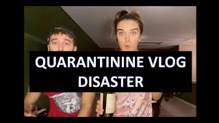 Quarantine Vlog Disaster