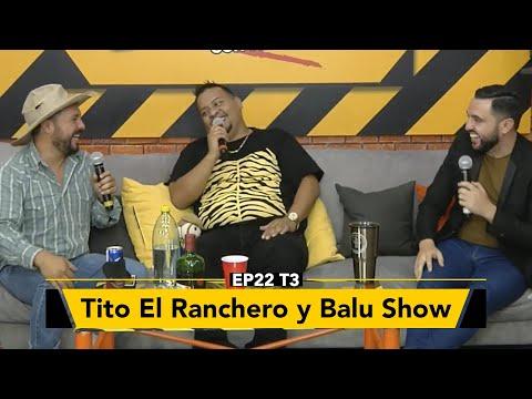 Tito el Ranchero y Balu Show en Zona de Desmadre