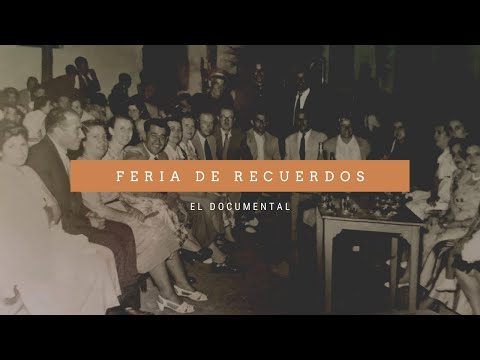 Feria de Recuerdos. El documental