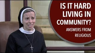 Living in Community: Answers from Religious