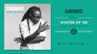 Winter of '96 – Danami (audio)