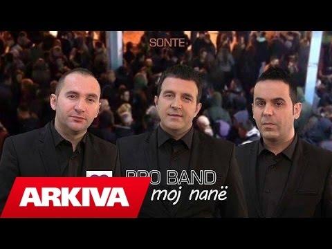 Pro Band - Kaj moj nane