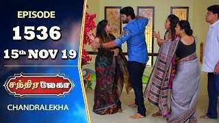 CHANDRALEKHA Serial | Episode 1536 | 15th Nov 2019 | Shwetha | Dhanush | Nagasri | Arun | Shyam