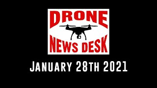Drone News for January 28, 2021