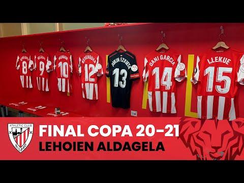 👕 El vestuario en La Cartuja I Athleticen aldagela I Final Copa 20-21