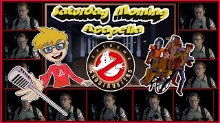 Extreme Ghostbusters Theme - Saturday Morning Acapella