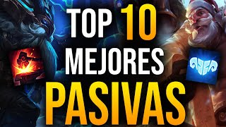TOP 10 MEJORES PASIVAS de League of Legends | Guía LOL S10