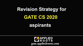 Revision Strategy for GATE CS 2020 aspirants | GATE Applied Course