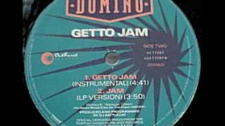 DOMINO - GETTO JAM ( INSTRUMENTAL EDITADO )