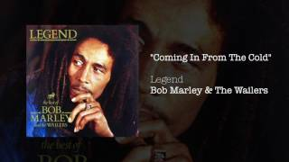 """Coming In From The Cold"" - Bob Marley & The Wailers 