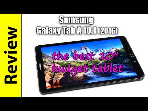 Samsung Galaxy Tab A 10.1 (2016) Review | the best 10″ budget tablet