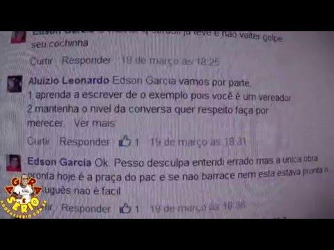 Vereador Edson Garcia x Léo dos Renegados Treta no Facebook