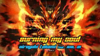 Burning My Soul / Hiroyuki Takami feat. AXL 21