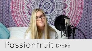 Passionfruit - Drake | Cover by Jordan Levy