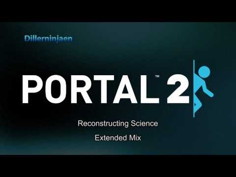 *HQ* Portal 2 OST - Main theme (Reconstructing Science) Extended Version