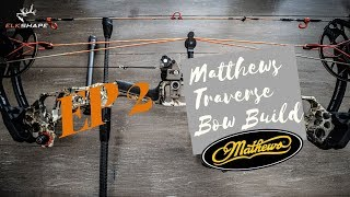 Matthews Traverse Bow Build EP 2