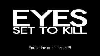 Eyes Set To Kill - Infected (lyrics) NEW SONG!!!