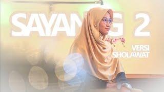 Video Cover Sayang 2 Nella Karisma ~ ( Cover Versi Sholawat) EL Azizi