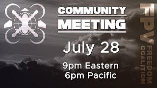 2021-08-11 FPV Freedom Coalition Community Meeting