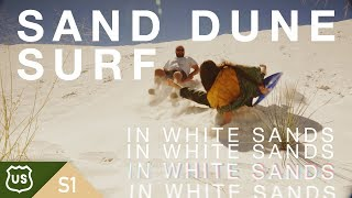 A Little S'More | Sand Dune Surfing In White Sands! (S1.E3)