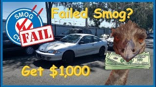 Failed Smog in California?  Here's how to get $1,000!