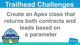 Create an Apex class that returns both contacts and leads based on a parameter | Salesforce