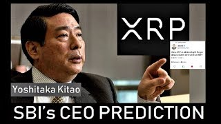 XRP BREAKING NEWS: SBI's CEO PREDICTION