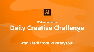 Adobe Illustrator Daily Creative Challenge - Welcome!