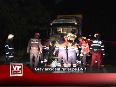 Grav accident rutier pe DN 1