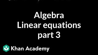 Algebra: Linear Equations 3