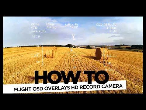 -quothow-toquot-flight-osd-overlays-hd-record-camera