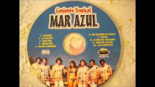 "Video thumbnail of ""Conjunto Tropical Mar Azul ""La Guerita"""""