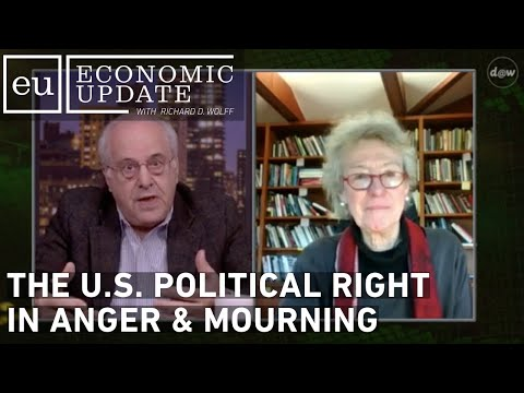 Economic Update: The U.S. Political Right in Anger & Mourning