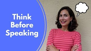 Think Before You Talk | Strategies for Clear Communication